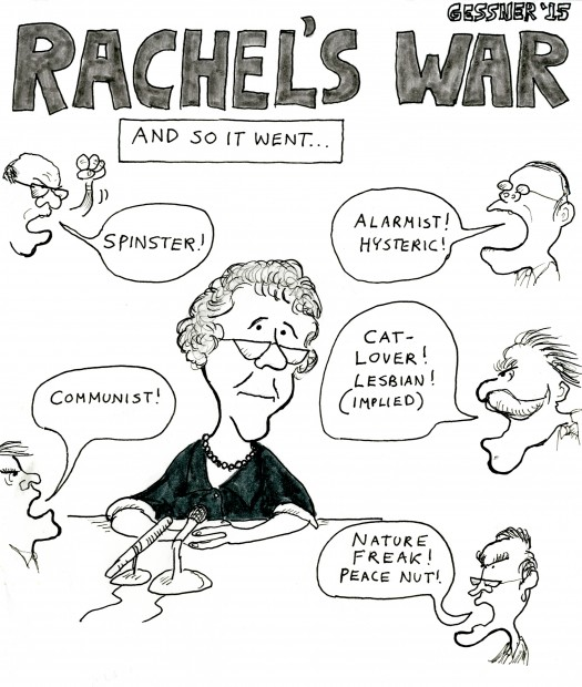 rachel s war a cartoon essay on rachel carson s last years bill  rachel1
